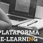 Todo sobre E-learning, definición, utilidades y ventajas